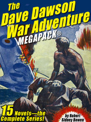 The Dave Dawson War Adventure MEGAPACK®: 15 Novels -- the Complete Series (Epub/Kindle/pdf)