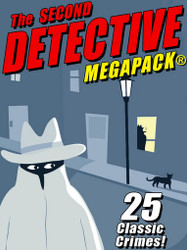 The Second Detective MEGAPACK® (Epub/Kindle/pdf)