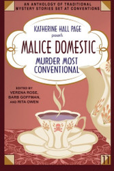 Malice Domestic 11: Murder Most Conventional, presented by Katherine Hall Page (paperback)