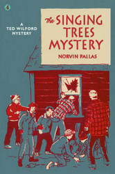 04. The Singing Trees Mystery: A Ted Wilford Mystery, by Norvin Pallas (paperback)
