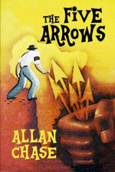 The Five Arrows, by Alan Chase (Paperback)