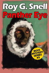 Panther Eye (Boys Mystery Series, Book 3), by Roy J. Snell (Paperback)