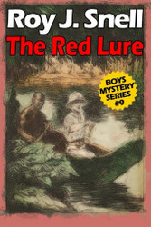 Red Lure (Boys Mystery Series, Book 9), by Roy J. Snell (Paperback)