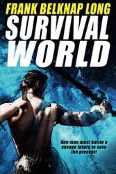 Survival World, by Frank Belknap Long  (Paperback)
