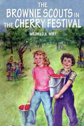 3. The Brownie Scouts in the Cherry Festival, by Mildred A. Wirt (paper)