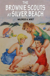 5. The Brownie Scouts at Silver Beach, by Mildred A. Wirt (paper)