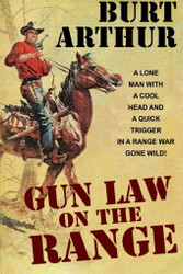 Gun Law of the Range, by Burt Arthur (Paperback)