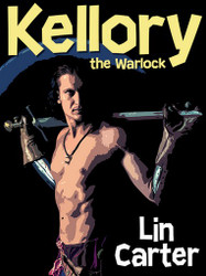 Kellory the Warlock, by Lin Carter (Trade Paperback)