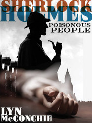 Sherlock Holmes: Poisonous People, by Lyn McConchie (epub/Kindle/pdf)