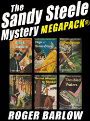The Sandy Steele Mystery MEGAPACK®: 6 Young Adult Novels (Complete Series), by Roger Barlow (epub/Kindle/pdf)