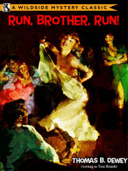 Run, Brother, Run!, by Thomas B. Dewey (Paperback)