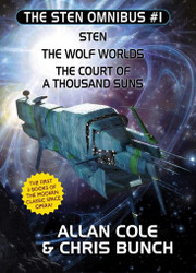 The Sten Omnibus #1: Sten, The Wolf Worlds, The Court of a Thousand Suns, by Allan Cole & Chris Bunch (paperback)