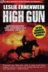 High Gun (Spur Award Winning Novel), by Leslie Ernenwein (Paperback)