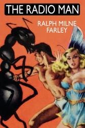 The Radio Man, by Ralph Milne Farley (Paperback)