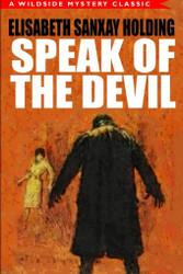 Speak of the Devil, by Elisabeth Sanxay Holding (Paperback)