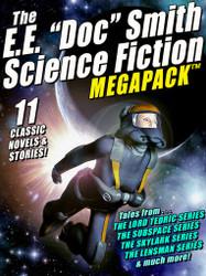 """The E. E. """"Doc"""" Smith MEGAPACK® (epub/Kindle/pdf)"""