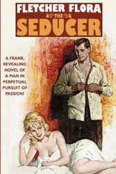 The Seducer: A Wildside Mystery Classic, by Fletcher Flora (Paperback)