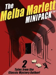 The Melba Marlett Minipack™: 2 classic stories by Melba Marlett