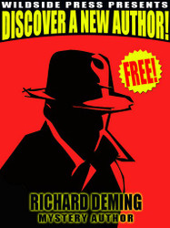 Wildside Press Present Discover a New Author: Richard Deming