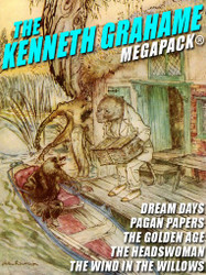 The Kenneth Grahame MEGAPACK®