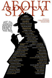 About Sixty: Why Every Sherlock Holmes Story is the Best, edited by Christopher Redmond (ePub/Kindle)