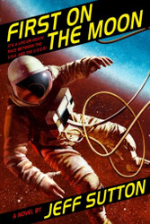 First on the Moon, by Jeff Sutton (Trade Paperback)