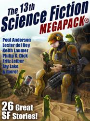 The 13th Science Fiction MEGAPACK® (epub/Kindle/pdf)