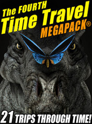 The Fourth Time Travel MEGAPACK® (epub/Kindle/pdf)