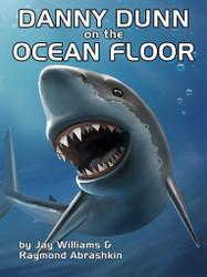 05. Danny Dunn on the Ocean Floor, by Jay Williams & Raymond Abrashkin (epub/Mobi/pdf)