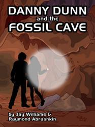 06. Danny Dunn and the Fossil Cave , by Jay Williams & Raymond Abrashkin (epub/Mobi/pdf)