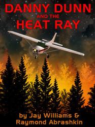 07. Danny Dunn and Heat Ray, by Jay Williams & Raymond Abrashkin (epub/Mobi/pdf)