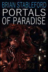 Portals of Paradise, by Brian Stableford (paperback)