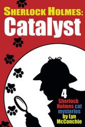 Sherlock Holmes: Catalyst, by Lyn McConchie (paperback)