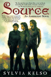 Source: An Amberlight Novel, by Sylvia Kelso (paperback)