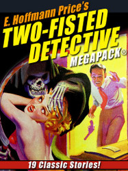E. Hoffmann Price's Two-Fisted Detectives MEGAPACK® (epub/Kindle/pdf)