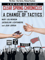 A Change of Tactics: A Sime~Gen Novel (Clear Springs Chronicles #1), by Mary Lou Mendum, Jacqueline Lichtenberg, Jean Lorrah (epub/Kindle/pdf)