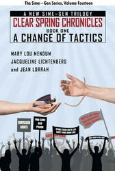 A Change of Tactics: A Sime~Gen Novel (Clear Springs Chronicles #1), by Mary Lou Mendum, Jacqueline Lichtenberg, Jean Lorrah (paper)
