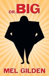 Dr. Big, by Mel Gilden (Paperback)