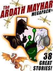 The Ardath Mayhar MEGAPACK®: 38 Fantastic Stories (epub/Kindle/pdf)
