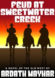 Feud at Sweetwater Creek, by Ardath Mayhard (epub/Kindle/pdf)