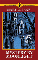 Mystery by Moonlight, by Mary C. Jane (trade paperback)