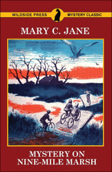 Mystery on Nine-Mile Marsh, by Mary C. Jane (trade paperback)
