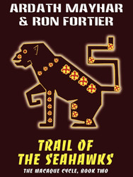 Trail of the Seahawks, by Ardath Mayhar and Ron Fortier  (epub/Kindle/pdf)