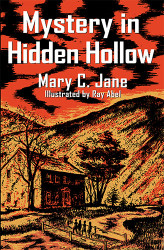 Mystery in Hidden Hollow, by Mary C. Jane (paper)