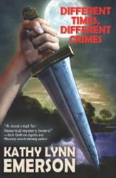 Different Times, Different Crimes, by Kathy Lynn Emerson (ePub/Kindle/pdf)
