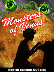 Monsters of Venus , by Martin Berman-Gorvine (ePub/Kindle/pdf)