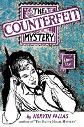 06. The Counterfeit Mystery: A Ted Wilford Mystery, by Norvin Pallas (paperback)