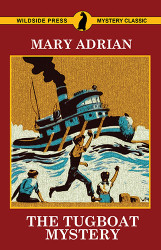 The Tugboat Mystery, by Mary Adrian (Paperback)