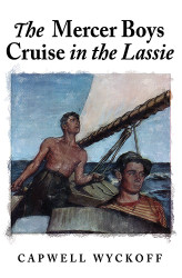 The Mercer Boys Cruise in the Lassie, by Capwell Wyckoff (paperback)