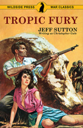 Tropic Fury, by Jeff Sutton and Christopher Gale (Trade Paperback)